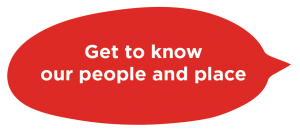 Get to know our people and place speech bubble